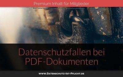 Datenschutzfallen bei PDF-Dokumenten