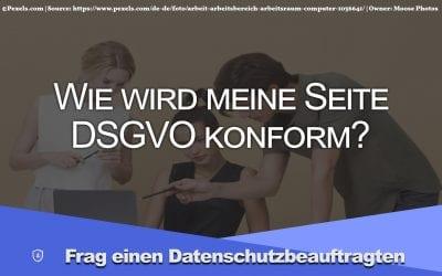 Wann ist eine Webseite wirklich DSGVO konform?