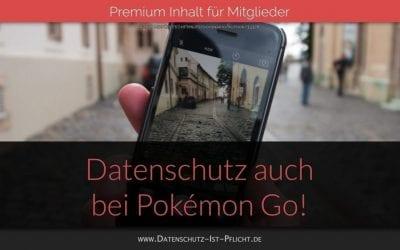Datenschutz auch bei Pokémon Go!