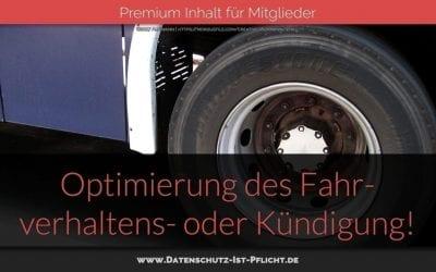 Optimierung des Fahrverhaltens – oder Kündigung!