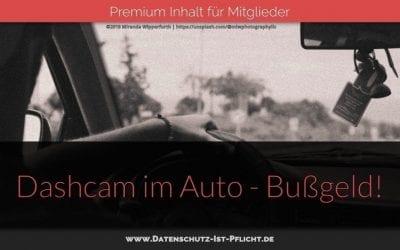 Dashcam im Auto: Bußgeld!