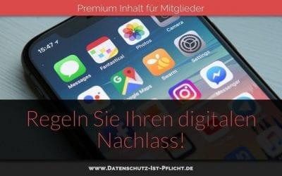 Regeln Sie Ihren digitalen Nachlass!